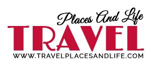 TravelPlacesAndLife.com
