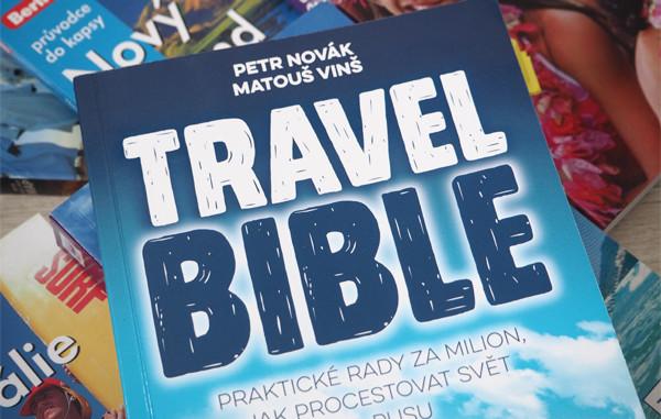 Travel Bible: Kniha, která změní vaše cestování - © Foto: TravelPlacesAndLife.com
